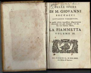 La Fiammetta di Giovanni Boccaccio, In Firenze [i.e. Napoli], 1723.