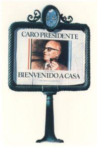 10. Buenos Aires. Il benvenuto a Pertini sui muri e sui manifesti della città.