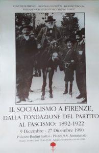 """mostra """"Il socialismo a Firenze, dalla fondazione del partito al Fascismo: 1892-1922"""" 9-27 dicembre 1990 – Palazzo Budini Gattai – Firenze"""